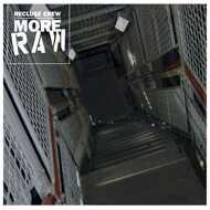 Recluse Crew - More Raw