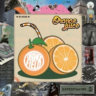Orange Field - EXPEDITion 100 Vol. 17: Orange Juice