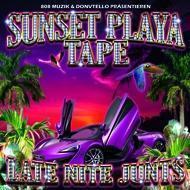 Donvtello - Sunset Playa Tape (Late Nite Junts)