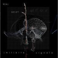Real Geizt & Splitdtercrist (Taktloss & Justus Jonas) - Imitierte Signale (Black Vinyl)