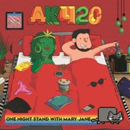 AK420 - One Night Stand With Mary Jane