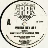 Crooklyn Clan - Where Dey At?