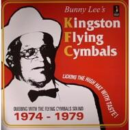 Bunny Lee´s Kingston Flying Cymbals - Dubbing With The Flying Cymbals Sound 1974-79