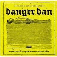 Danger Dan (Antilopen Gang) - Reflexionen Aus Dem Beschönigten Leben (Black Vinyl)