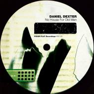 Daniel Dexter - No House For Old Men