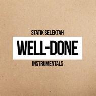 Statik Selektah - Well Done (Instrumentals)
