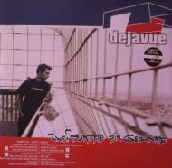 Dejavue - Zwei Dumme Ein Gedanke