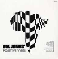Del Jones' Positive Vibes - Del Jones' Positive Vibes
