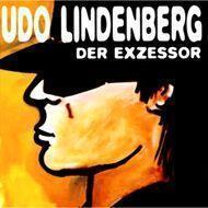 Udo Lindenberg - Der Exzessor