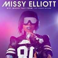 Missy Elliott - WTF: Where They From (ft. Pharrell Williams)