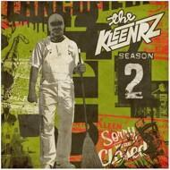 The Kleenrz (Self Jupiter & Kenny Segal) - Season Two