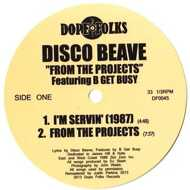 Disco Beave - From The Projects
