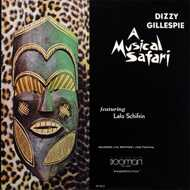 Dizzy Gillespie - A Musical Safari