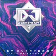 DJ Company - Hey Everybody (Out Of Control)