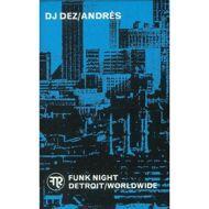DJ Dez - DJ Dez/Andrés X Funk Night