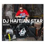 DJ Haitian Star (Torch) - Dropping Rhymes on Drums (Mixtape) [TAPE]