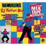 DJ Haitian Star (Torch) - German 80's Hip Hop 1 (Digipak)