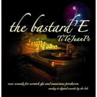 DJ Tito Juanpe - The Bastard'E (Green Vinyl)