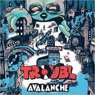 DJ Troubl' - Avalanche