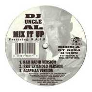 DJ Uncle Al - Mix It Up