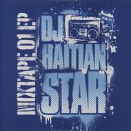 DJ Haitian Star (Torch) - Mixtape 01 EP (Digipak CD)