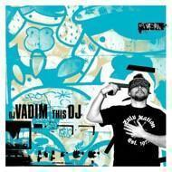 DJ Vadim - This DJ (Signed Edition)