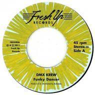 DMX Krew - Funky Dancer / That Wild & Freaky Robot Funk