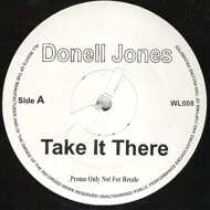 Donell Jones - Take It There / Hustlin Daze