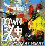 Down By Law - Champions At Heart