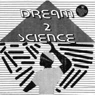 Dream 2 Science - Dream 2 Science