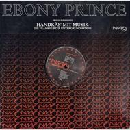 Ebony Prince - Handkäs Mit Musik