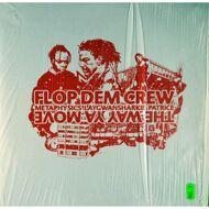 Flop Dem Crew - The Way Ya Move