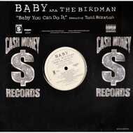 Baby (Birdman) - Baby You Can Do It