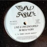 Various - Wild Style Live & Uncensored In New York