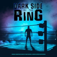 Wade MacNeil & Andrew Gordon MacPherson - Dark Side Of The Ring (Soundtrack / O.S.T.)