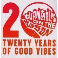 Various - Turntables On The Hudson: 20 Years Of Good Vibes‎