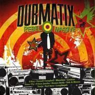 Dubmatix - Rebel Massive