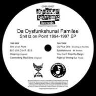Da Dysfunkshunal Familee - Shit Iz On Point 1994-1997 EP