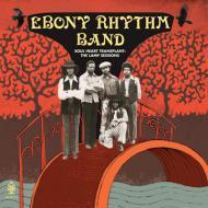 Ebony Rhythm Band - Soul Heart Transplant: The Lamp Sessions