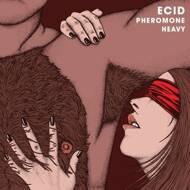 Ecid - Pheromone Heavy