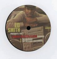 Ed Smith - Presents Grand Master Flash Remixes