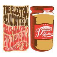 The Electric Peanut Butter Company - Trans-Atlantic Psych Classics Vol. 2