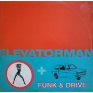 Elevatorman - Funk & Drive