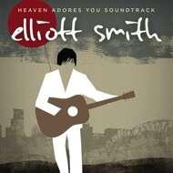 Elliott Smith - Heaven Adores You (Soundtrack / O.S.T.)