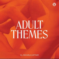 El Michels Affair - Adult Themes (White Vinyl)