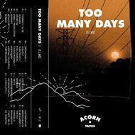ELWD - Too Many Days