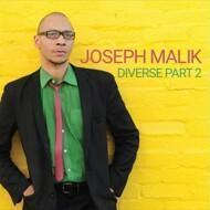 Joseph Malik - Diverse Part 2