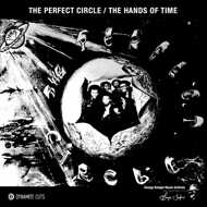 The Perfect Circle - The Perfect Circle / The Hands Of Time
