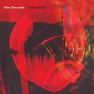 Tom Caruana - Adaptatrap (Red Vinyl)
