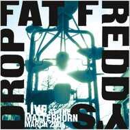 Fat Freddy's Drop - Live At The Matterhorn